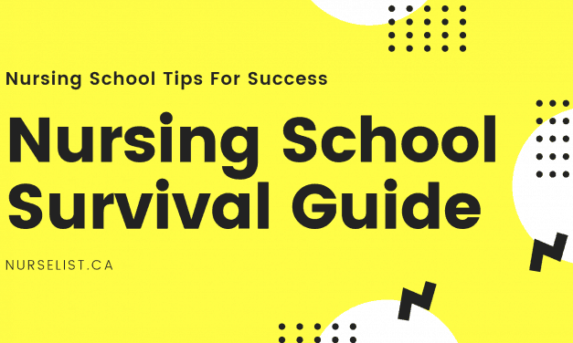Nursing School Tips For Success – Nursing School Survival Guide